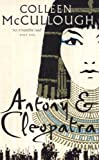 ANTONY AND CLEOPATRA (0007225792) by McCullough, Colleen