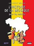 L'histoire de la Belgique pour les enfants: Un livre d'histoire amusant et ludique pour toute la famille ! (Happy museum ! t. 16)...