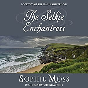 The Selkie Enchantress Audiobook