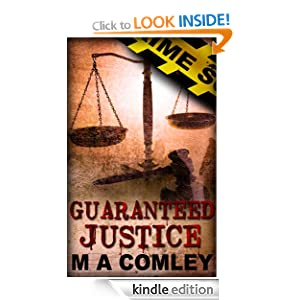 Guaranteed Justice (The Justice series Book 5)
