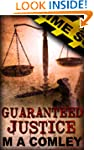 Guaranteed Justice (Justice series Bo...
