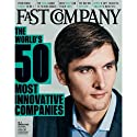 Audible Fast Company, March 2014  by Fast Company Narrated by Ken Borgers