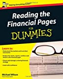 Reading the Financial Pages For Dummies (0470714328) by Wilson, Michael
