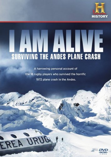 DVD : I Am Alive: Surviving The Andes Plane Crash