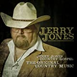 Jerry Jones Country Gospel: The Original Country Music