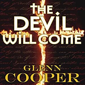 The Devil Will Come | [Glenn Cooper]