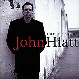 The Best Of John Hiattby John Hiatt
