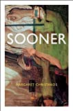 img - for Sooner by Christakos, Margaret (2001) Paperback book / textbook / text book