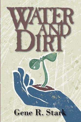 Book: Water and Dirt by Gene Stark