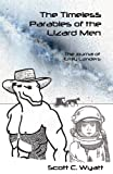 img - for The Timeless Parables of the Lizard Men (The Journal of Emily Landers) book / textbook / text book