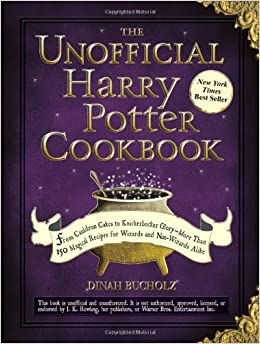 The Unofficial Harry Potter Cookbook: From Cauldron Cakes to