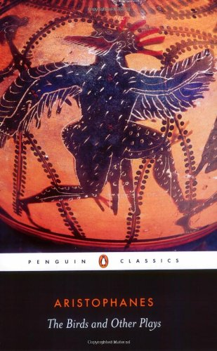 The Birds and Other Plays (Penguin Classics)