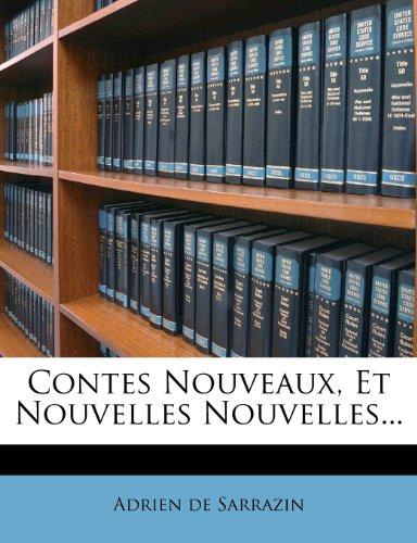 Contes Nouveaux, Et Nouvelles Nouvelles...