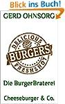 Die BurgerBraterei: Cheeseburger & Co.