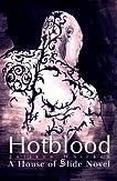 Hotblood (House of Slide)