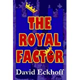 The Royal Factorby David Eckhoff