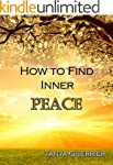 How to Find Inner Peace (English Edit...