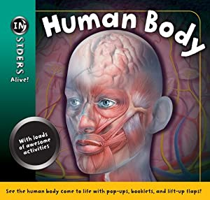 Human Body, Grades 3 - 6 (Insiders Alive) book