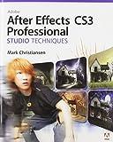 Mark Christiansen Adobe After Effects CS3 Professional Studio Techniques