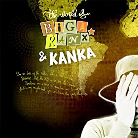 The World of Biga Ranx & Kanka, Vol. 3