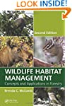 Wildlife Habitat Management: Concepts...