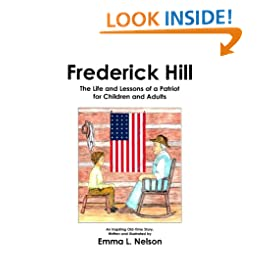 Frederick Hill: The Life and Lessons of a Patriot for Children and Adults