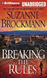 Breaking the Rules (Troubleshooters Series)
