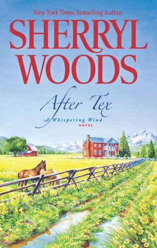 After Tex (A Whispering Wind Novel) by Sherryl Woods
