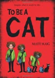 To Be A Cat Matt Haig
