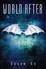 World After (Penryn & the End of Days, Book 2)