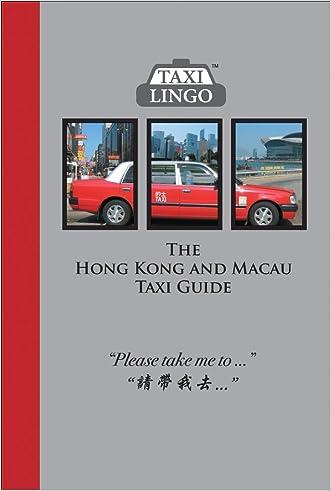 The Hong Kong and Macau Taxi Guide