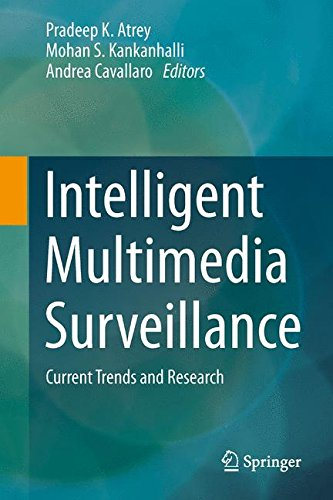 Intelligent Multimedia Surveillance: Current Trends and Research