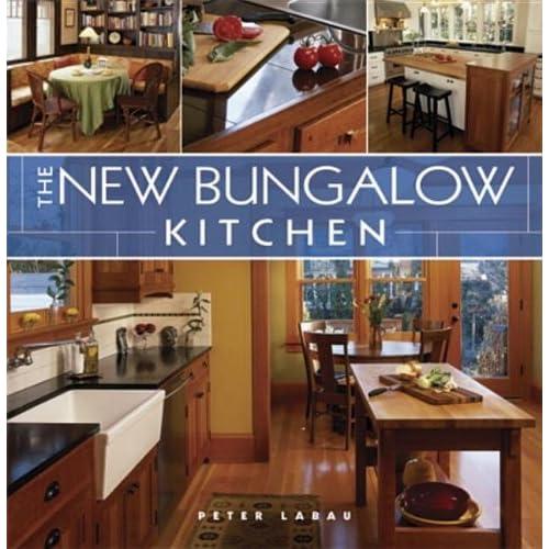 Bungalow Kitchen: The New Bungalow Kitchen -Homeowners Housing Kitchen Style