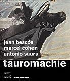 echange, troc Jean Bescos, Marcel Cohen, Antonio Saura - Tauromachie