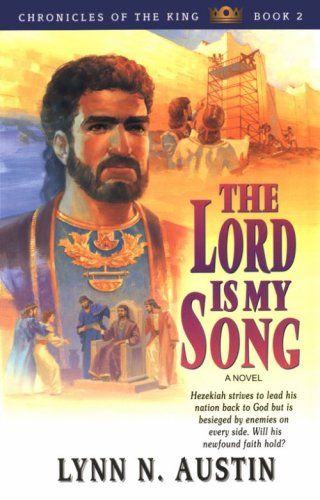 The Lord is My Song (Chronicles of the King #2), Lynn Austin