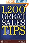 1,200 Great Sales Tips for Real Estat...