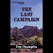The Last Campaign: A Five Star Western | Tim Champlin