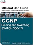 CCNP Routing & Switching SWITCH 300-115