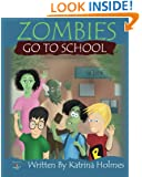 Zombies Go To School