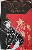 Good Behaviour (Virago Modern Classics) (1844083241) by Keane, Molly