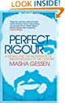 Perfect Rigour: A Genius and the Math...