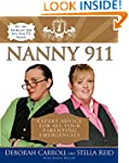 Nanny 911: Expert Advice for All Your...