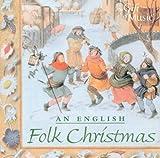 An English Christmas Cheer in Songs and Carols