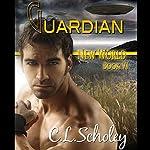 Guardian   C. L. Scholey
