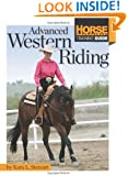 Advanced Western Riding (Horse Illustrated Guide)
