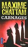 echange, troc Maxime Chattam - Carnages
