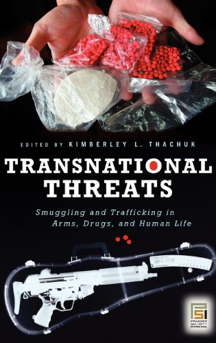 Transnational Threats: Smuggling and Trafficking in Arms,...