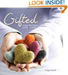 Gifted: Lovely Little Things to Knit...