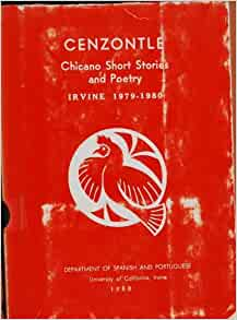 Cenzontle: Chicano Short Stories and Poetry Irvine 1979