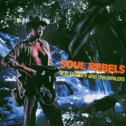 Bob Marley And The Wailers-Soul Rebels-Reissue-CD-FLAC-2002-YARD Download